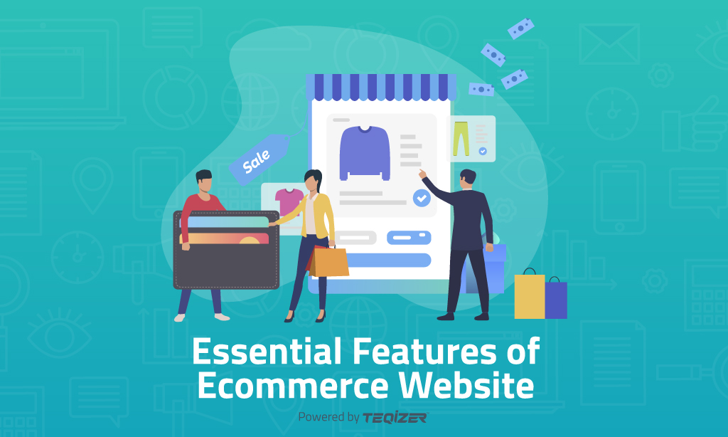 Essential Features of Ecommerce Website